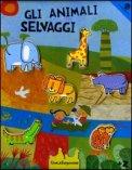 Gli Animali Selvaggi - Libro