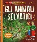 Gli Animali Selvatici - Cerca nel Buio - Libro