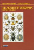 Gli Aracnidi in Omeopatia  - Libro