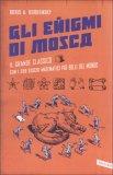 Gli Enigmi di Mosca  - Libro