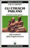 Gli Etruschi Parlano   - Libro