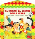 Gli Indiani al Centro della Terra + CD - Libro