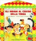 Gli Indiani al Centro della Terra + CD