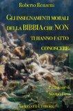 Gli Insegnamenti della Bibbia che non ti hanno Fatto Conoscere  - Libro