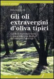 Gli Oli Extravergini d'Oliva Tipici — Libro