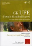 Gli Ufe + DVD — Libro