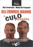 Gli Zombie hanno il Culo Pesante - Libro