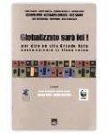 Globalizzato Sarà Lei!