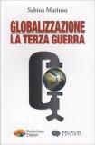 Globalizzazione: La Terza Guerra - Libro