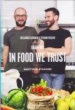 Gnam Box - In Food We Trust — Libro