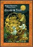 Gnomi & Troll