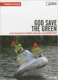 God Save the Green - DVD + Libretto