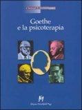 Goethe e la Psicoterapia  - Libro