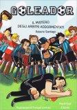 Goleador - Il Mistero degli Arbitri Addormentati - Libro