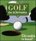 Golf da Scrivania - Gioco