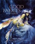 Good Faeries...Bad Faeries