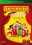 Gran Concerto di Natale - Libro + 2 CD