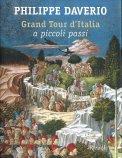 Grand Tour d'Italia a Piccoli Passi - Libro