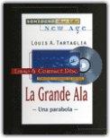 La Grande Ala + CD