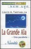 La Grande Ala - una Parabola