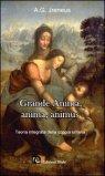 Grande Anima, Anima, Animus — Libro