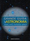 Grande Guida dell'Astronomia - Libro