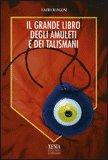 Il Grande libro degli Amuleti e dei Talismani — Libro