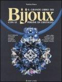 Il Grande Libro dei Bijoux con le Perline di Cristallo