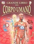 Grande Libro del Corpo Umano - Libro