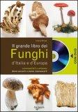 Il Grande Libro dei Funghi d'Italia e d'Europa + DVD