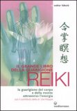 Il Grande Libro della Guarigione Reiki