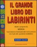 Il Grande Libro dei Labirinti