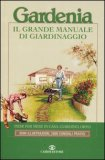 Gardenia - Il Grande Manuale di Giardinaggio