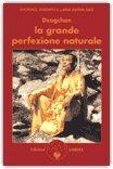Dzogchen, la Grande Perfezione Naturale — Libro