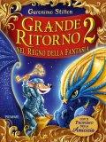 Grande Ritorno nel Regno della Fantasia - 2 - Libro
