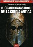 Le Grandi Catastrofi della Grecia Antica — Libro