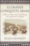 Le Grandi Conquiste Arabe