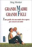 Grandi Madri Grandi Figli — Libro