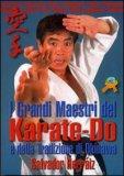 I Grandi Maestri del Karate-Do