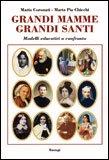 Grandi Mamme Grandi Santi