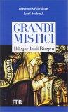 Grandi Mistici - Idelgarda di Binger - Libro