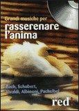 Grandi Musiche per Rasserenare l'Anima  - CD