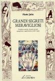 Grandi Segreti Meravigliosi  - Libro