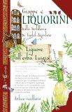 Grappe e Liquorini dalla Distilleria di Frate Agostino - Libro