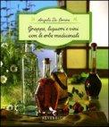 Grappe, Liquori e Vini con le Erbe Medicinali