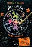 Gratta e Scopri Mandala - Cavalli Magici — Libro