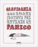 Gravidanza - 100 Buoni Motivi per Entrare in Panico - Libro