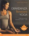 Gravidanza Benessere Yoga - Libro + DVD