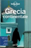 Grecia Continentale - Guida Lonely Planet — Libro
