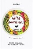 Green Smoothie Bowls - Libro